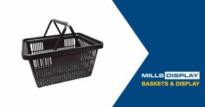 12 Reasons to Have Shopping Baskets At Your Store